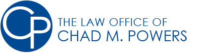 The Law Office of Chad M. Powers